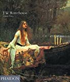 Hobson, Anthony: J W Waterhouse