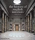 Gore, Alan: The History of English Interiors