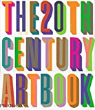 Phaidon Press: The 20Th-Century Art Book