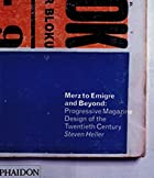 Merz to Emigre and Beyond: Avant-Garde…