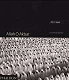 Abbas: Allah O Akbar: A Journey Through Militant Islam