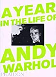 Dalton, David: A Year in the Life of Andy Warhol