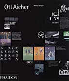 Otl Aicher by Markus Rathgeb