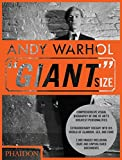"Editors of Phaidon Press: Andy Warhol: ""Giant"" Size, Large Format"