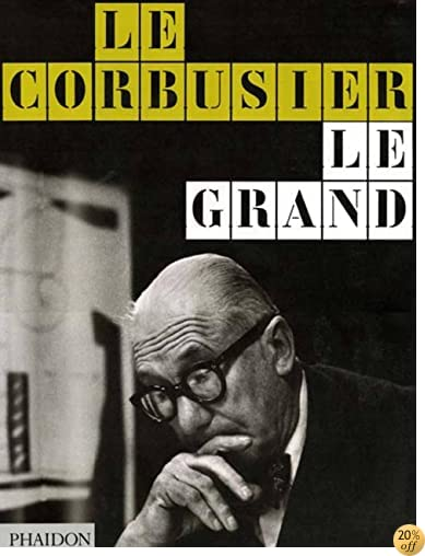 Le Corbusier Le Grand (w/Cardboard Packaging) (English and French Edition)