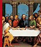 Phaidon Press: Last Supper