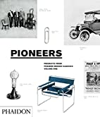 Pioneers (Products From Phaidon Design…