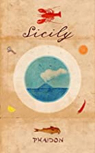 Sicily by Editors of Phaidon
