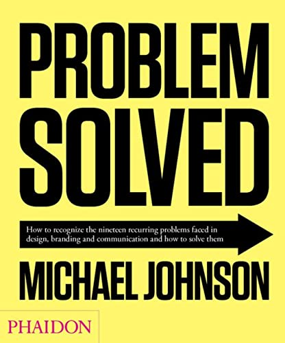 problem-solved-how-to-recognize-the-nineteen-recurring-problems-faced-in-design-branding-and-communication-and-how-to-solve-them