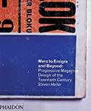 Heller, Steven: Merz to Emigre and Beyond: Avant-Garde Magazine Design of the Twentieth Century