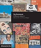 The Photobook: A History Volume III by…