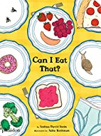 Can I Eat That? by Joshua David Stein