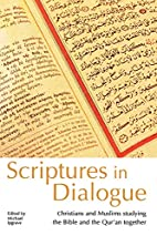Scriptures in Dialogue by Michael Ipgrave
