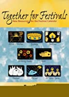 TOGETHER FOR FESTIVALS resources for all-age…