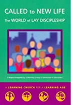 Called to New Life: The World of Lay…