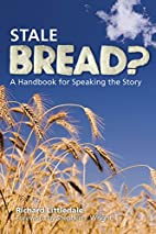 Stale Bread? by Richard Littledale