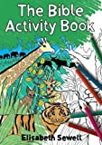 Sewell, Elisabeth: The Bible Activity Book