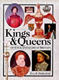 Delderfield, Eric R.: Kings & Queens of England & Great Britain