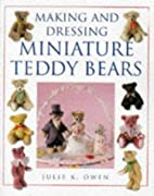 Making and Dressing Miniature Teddy Bears by…