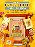 Helen Philipps: The New Cross Stitch Sampler Book