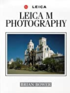 Leica M Photography (Leica - An Illustrated…