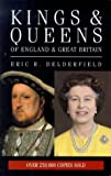 Delderfield, Eric: Kings & Queens of England/Britain