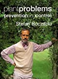 Buczacki, Stefan: Plant Problems: Prevention and Control