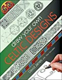 James, David: Draw Your Own Celtic Designs