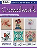 The new Anchor book of crewelwork embroidery…