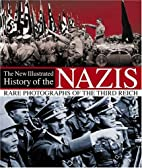 New Illustrated History of the Nazis by…