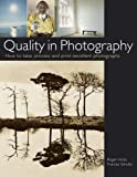 Hicks, Roger: Quality in Photography