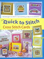 Quick-to-Stitch Cross Stitch Cards: 120…