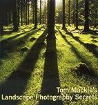Tom Mackie's Landscape Photography…