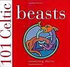 101 Celtic Beasts by Courtney Davis