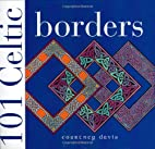 101 Celtic Borders by Courtney Davis