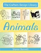 Animals (The Crafter's Design Library) by…