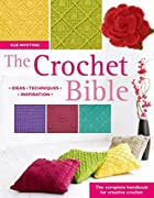 The Crochet Bible: The Complete Handbook for…