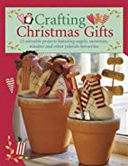 Crafting Christmas Gifts by Tone Finnanger