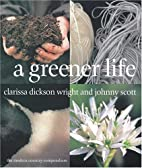 A Greener Life: The Modern Country…
