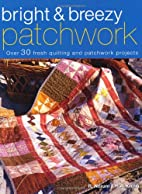 Quilt Shack: Over 30 Charming Patchwork And…