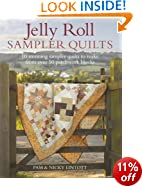 Jelly Roll Sampler Quilts: 10 Stunning Quilts to Make from 50 Patchwork Blocks