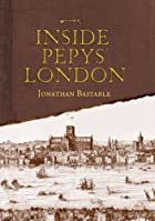 Inside Pepys' London by Jonathan…
