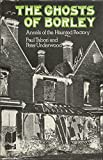Tabori, Paul: The Ghosts of Borley: Annals of the Haunted Rectory