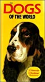 BO BENGTSON, AKE WINTZELL, IVAN SHEDRUP (EDITOR): Dogs of the World