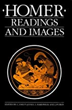 Homer: Readings and Images by C. J.…