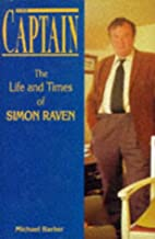 The Captain: The Life and Times of Simon…