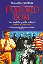 The Poisoned Bowl: Sex and the Public School…