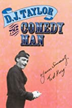 The Comedy Man by D. J. Taylor