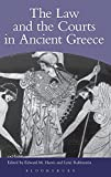 Lanni, Adriaan: The Law and the Courts in Ancient Greece