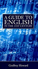 A Guide To English In The 21st Century by…